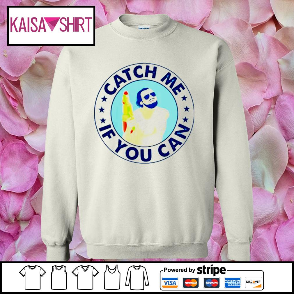 Catch me if you can s sweater
