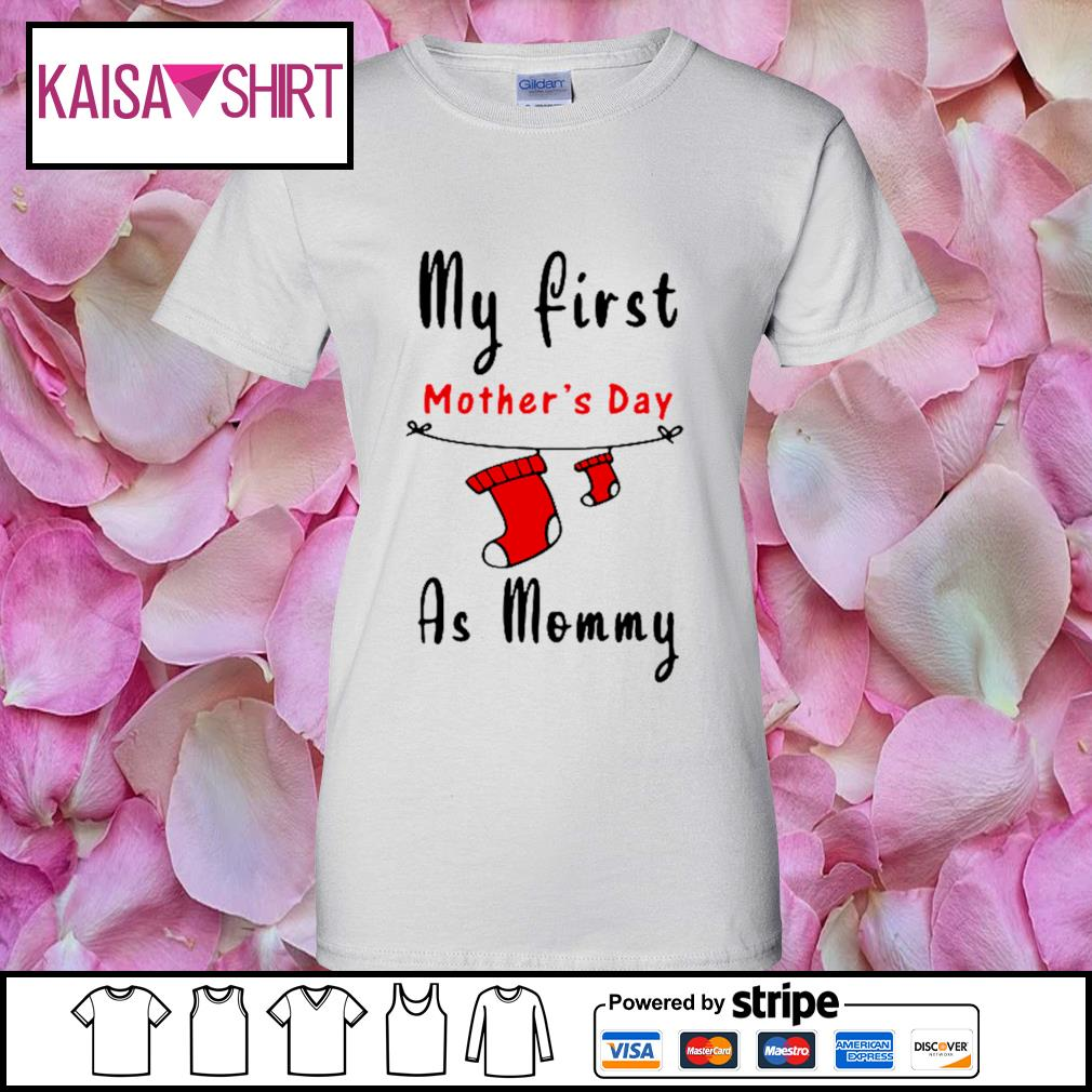 My first mother's day as mommy s ladies-tee