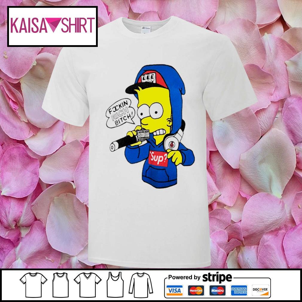 Bart Simpsons rich bitch sup shirt