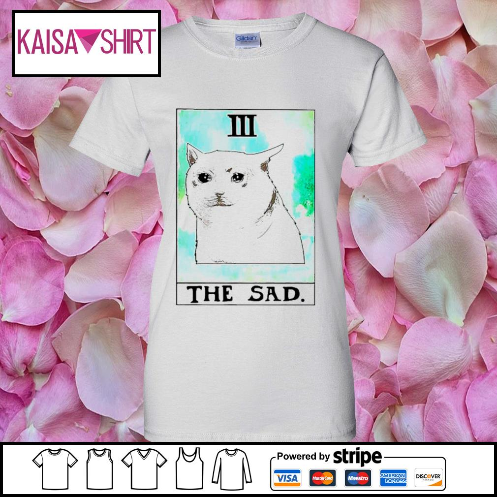 Cat 3 the sad s ladies-tee