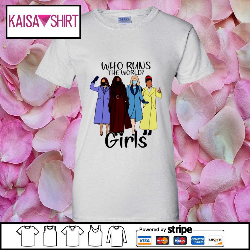 Who runs the world girls s ladies-tee
