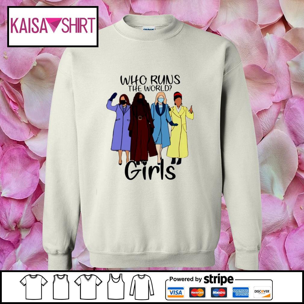 Who runs the world girls s sweater