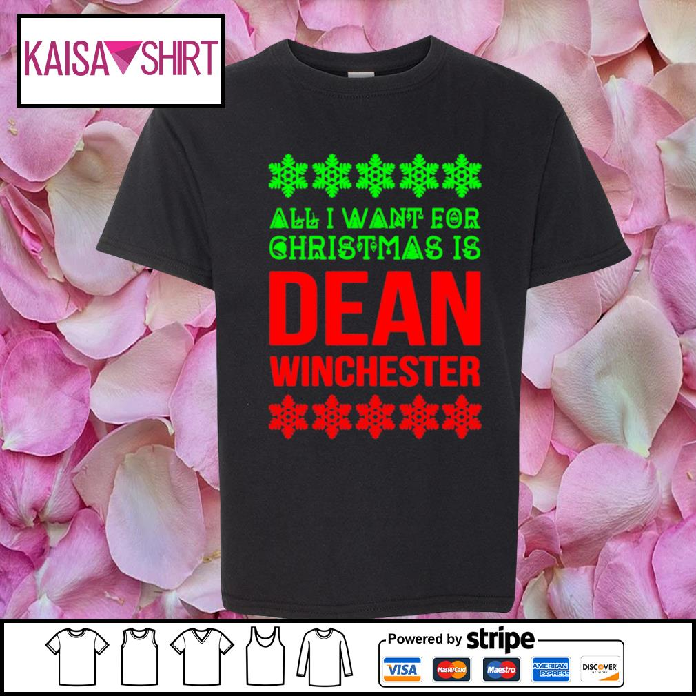 All I want for Christmas is dean winchester s youth-shirt