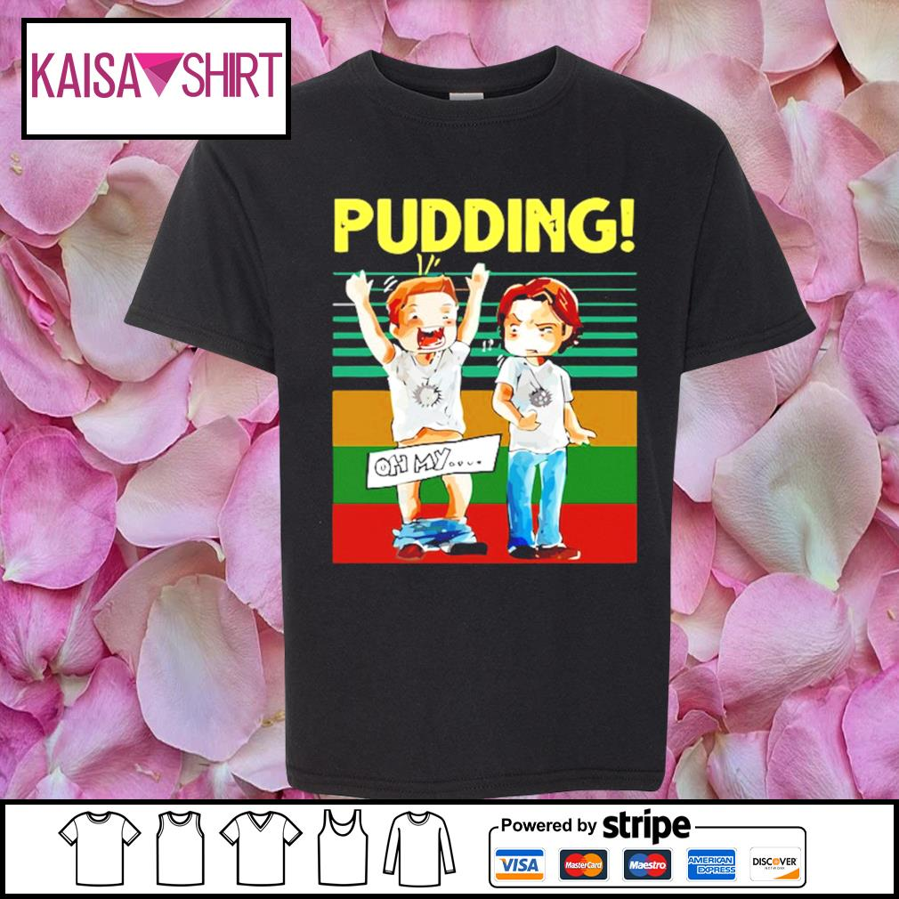 Pudding oh my Supernatural vintage s youth-shirt