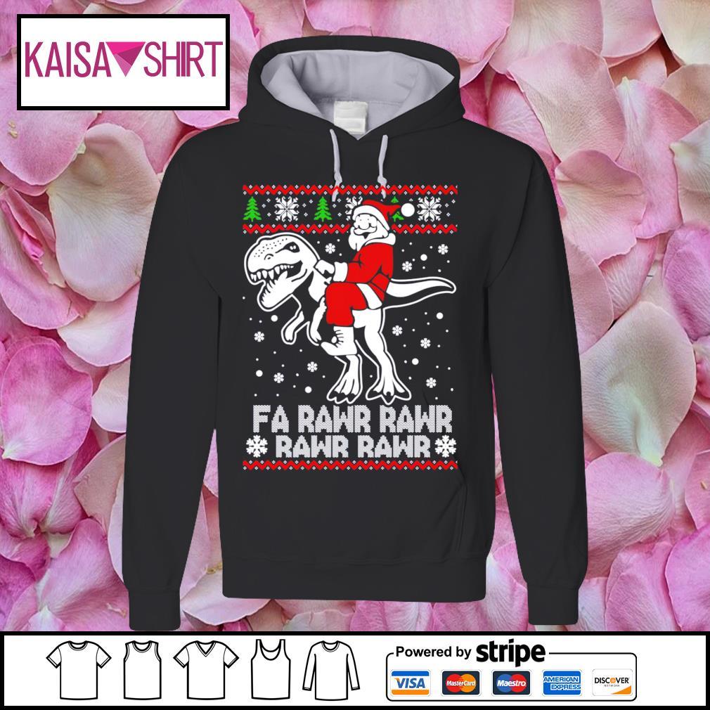 Santa Claus riding T-rex fa rawr rawr ugly Christmas s hoodie