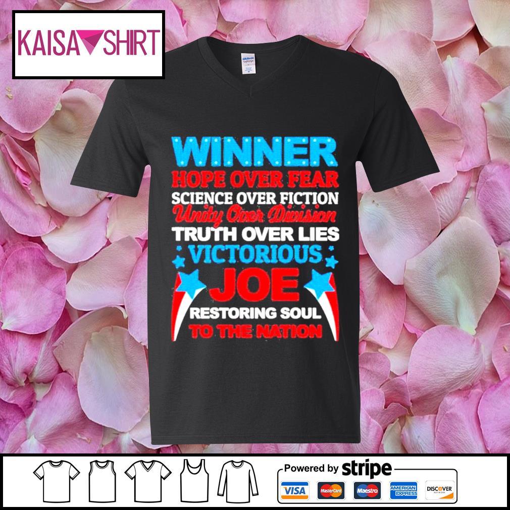 Winner hope over fear science over fiction unity over division Joe s v-neck t-shirt